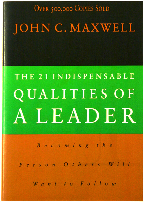 The-21-Indispensable-Qualities-of-a-Leader