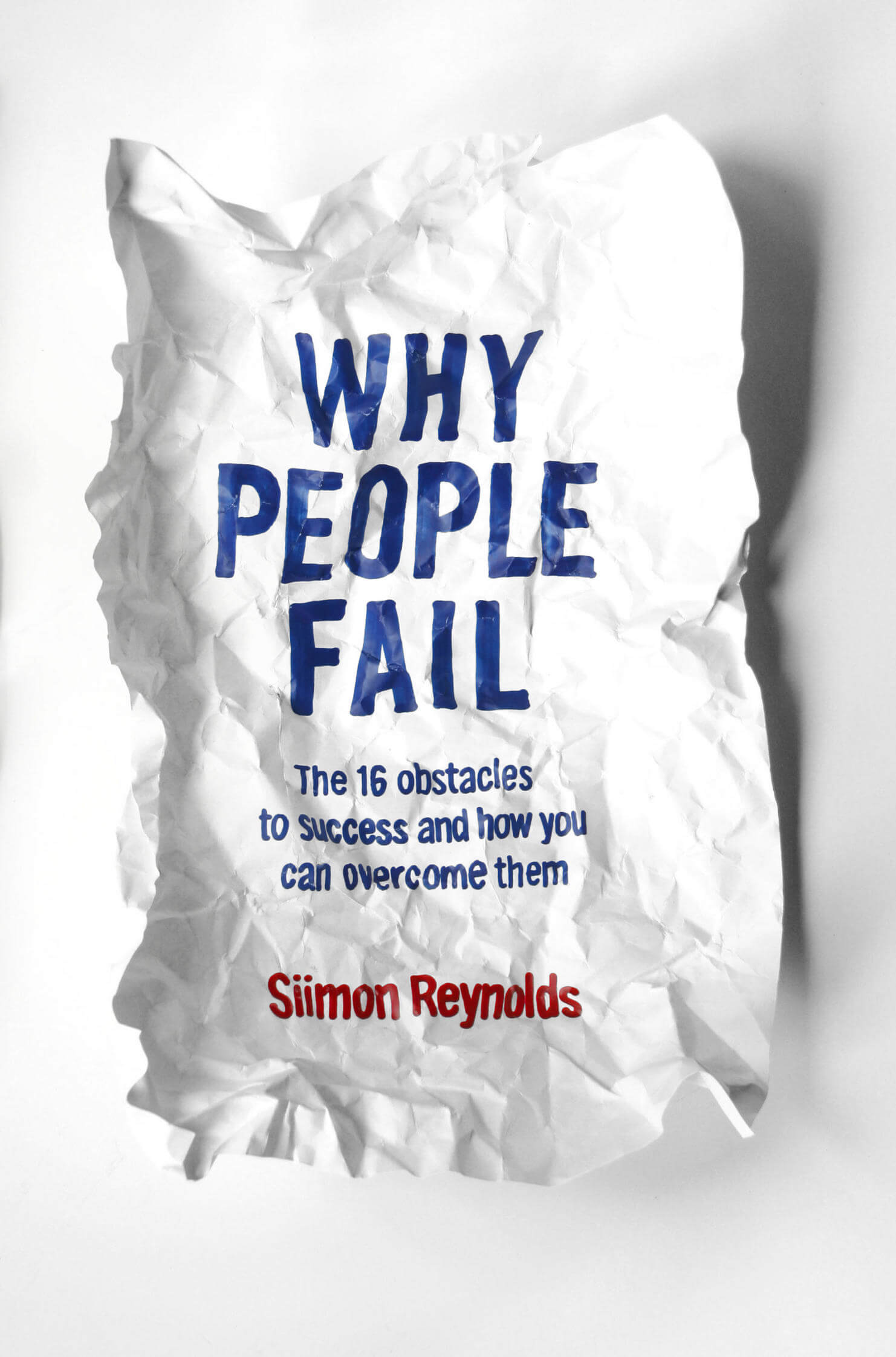why-people-fail-big
